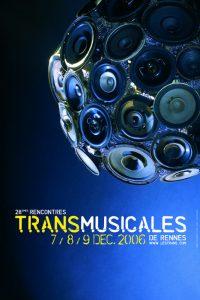 Affiche Trans Musicales 2006 - lien vers la page de l'édition
