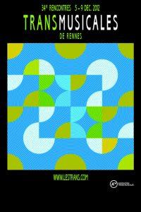 Affiche Trans Musicales 2012 - lien vers la page de l'édition